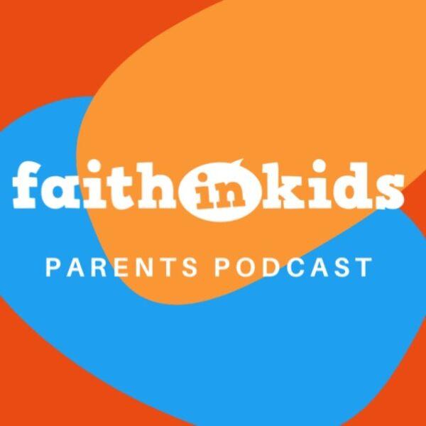 Faith in Kids Podcast Artwork Image