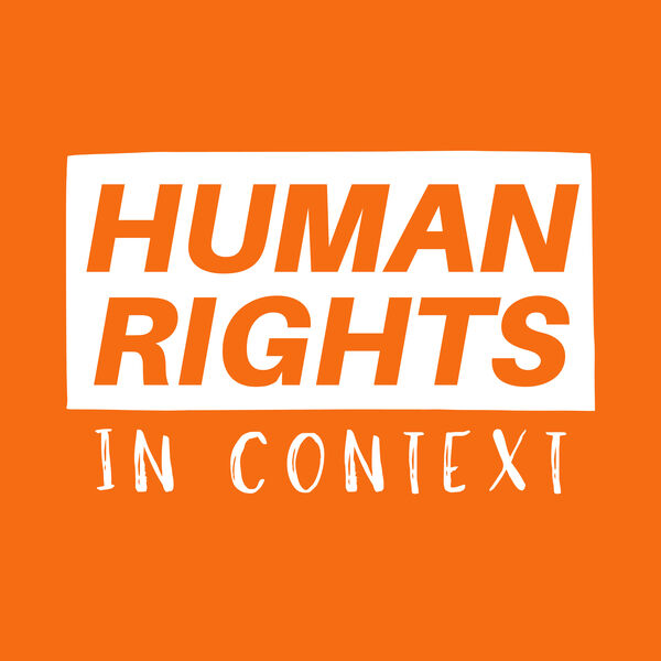 Human Rights in Context Podcast Artwork Image