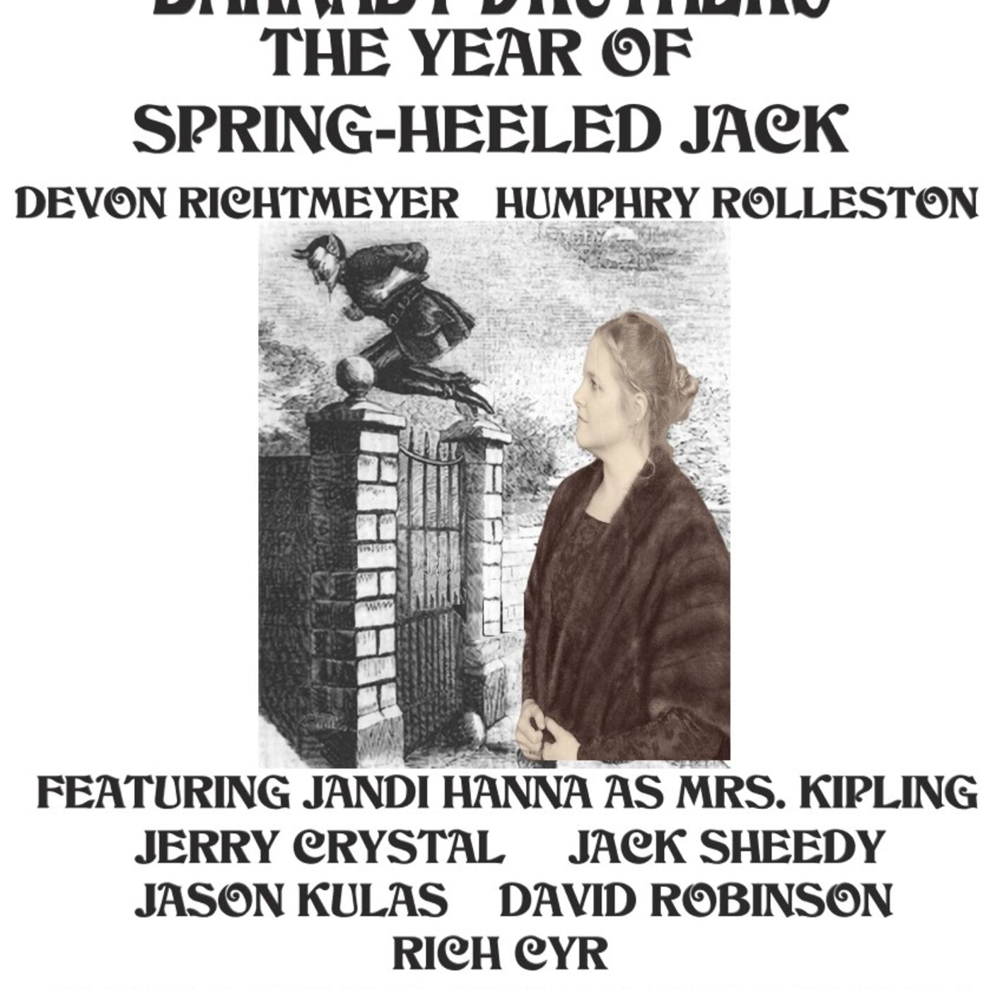 Episode 3.41: Barnaby Druthers:Year of the Spring Heeled Jack