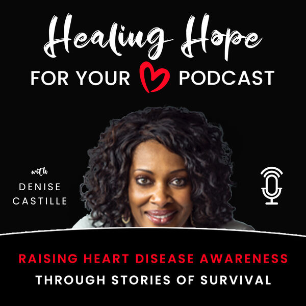 Healing Hope for Your Heart Podcast Artwork Image