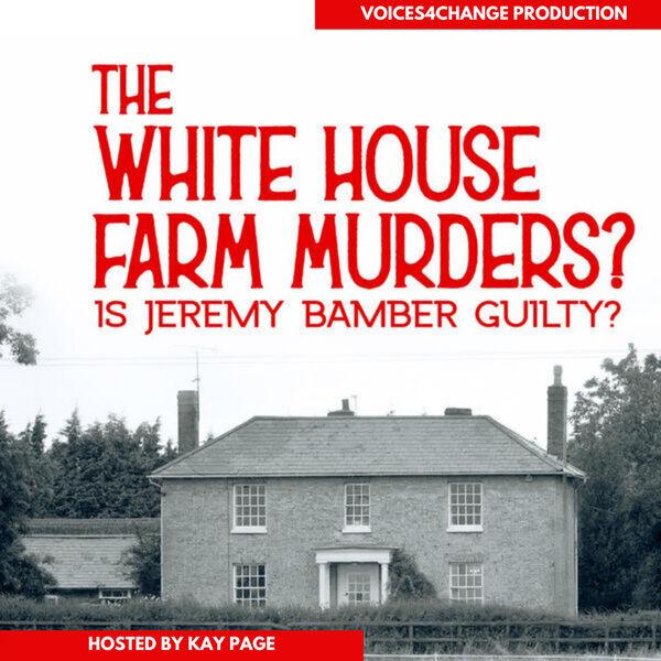 The White House Farm murders Podcast Artwork Image