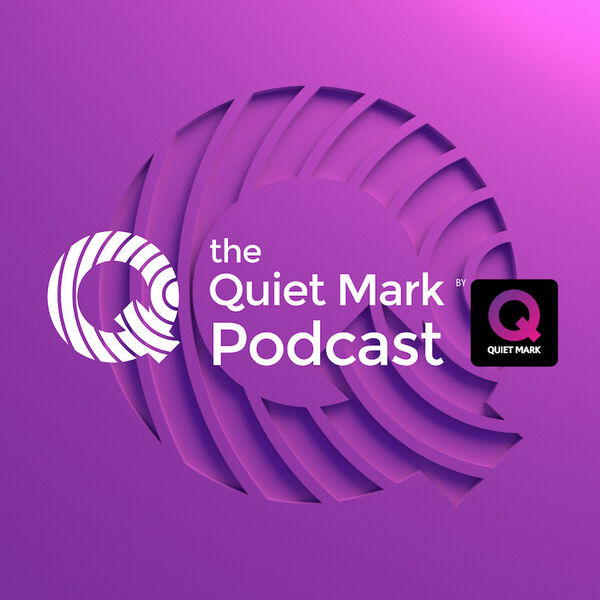 The Quiet Mark Podcast Podcast Artwork Image