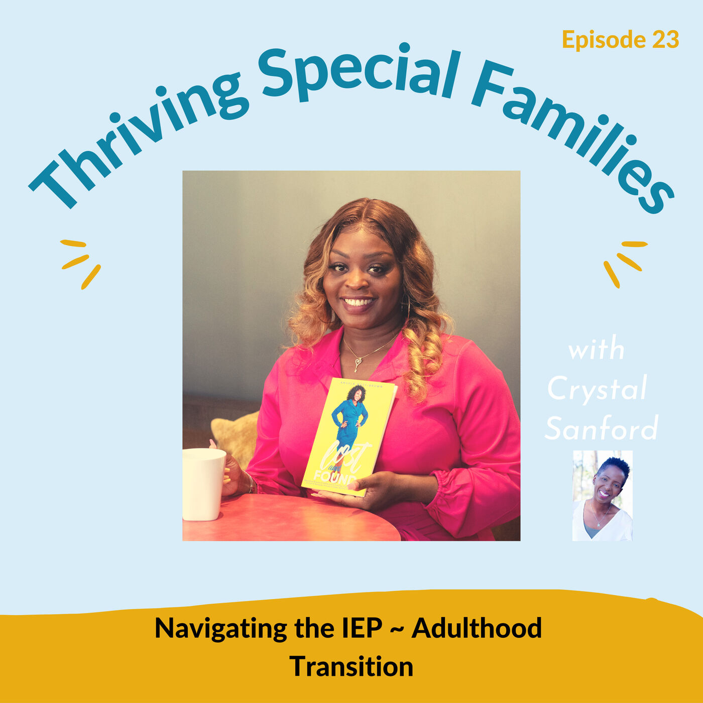 Navigating the IEP ~ Adulthood Transition