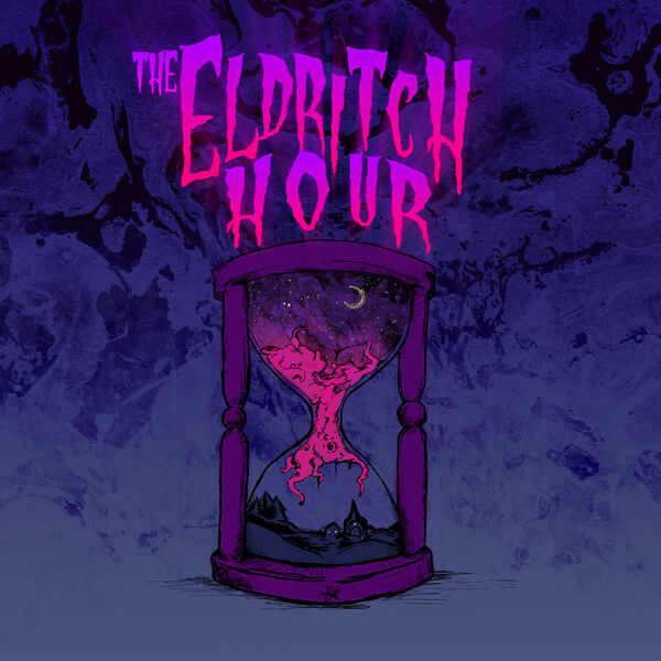 The Eldritch Hour Podcast Artwork Image