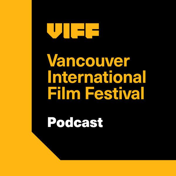 VIFF Podcast Podcast Artwork Image