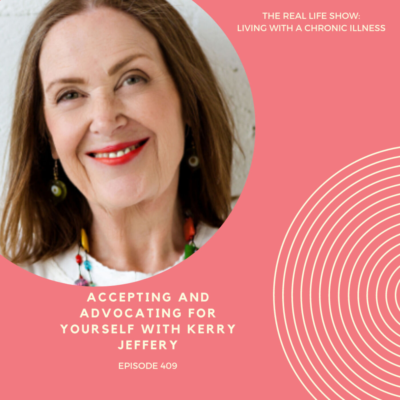 Accepting and Advocating For Yourself with Kerry Jeffery