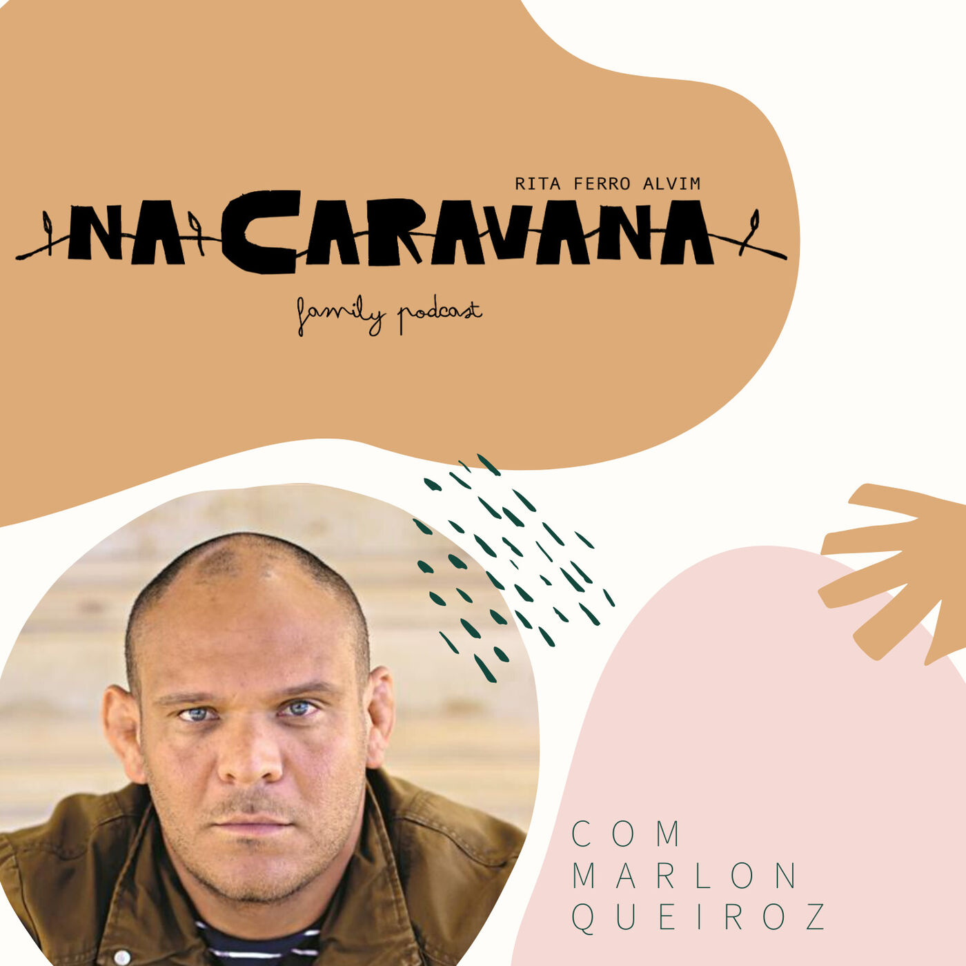 N'A Caravana com Marlon Queiroz #32 Último da fila, pobreza e mudança