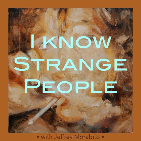 I Know Strange People Podcast Artwork Image