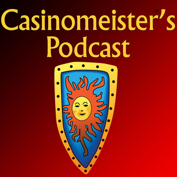 Casinomeister 's Podcast - the amazing world of online casinos and much more Podcast Artwork Image