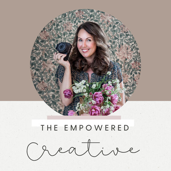 The Empowered Creative Podcast Artwork Image