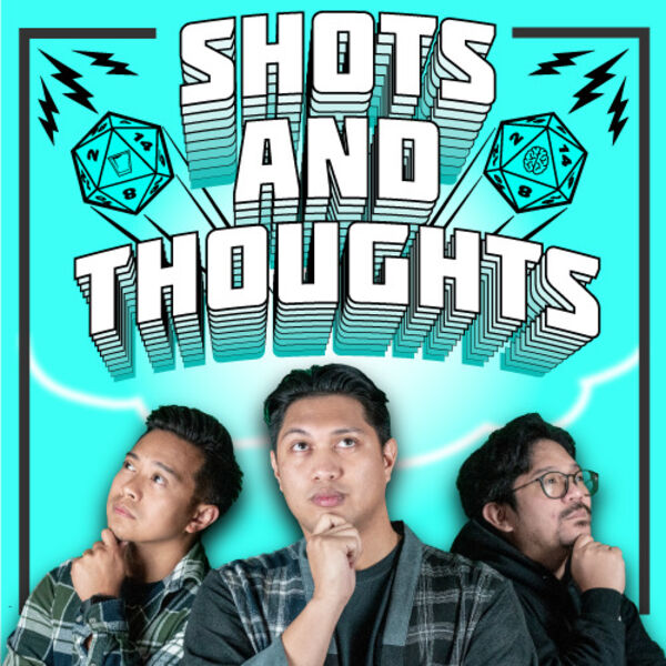 Shots and Thoughts Podcast Artwork Image