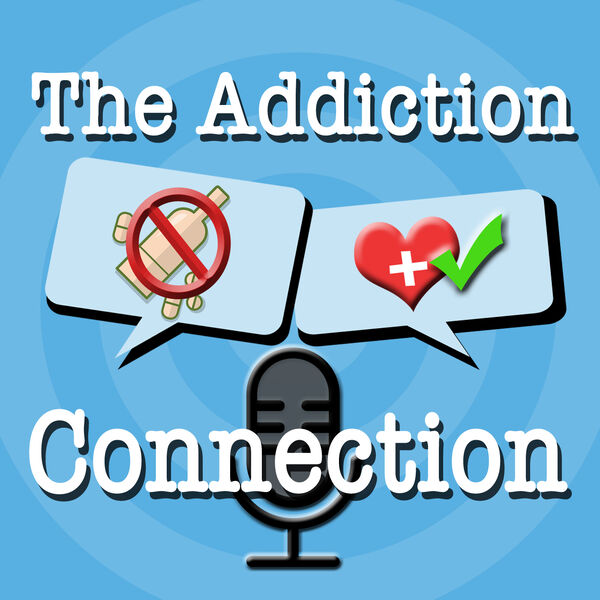 The Addiction Connection Podcast Artwork Image