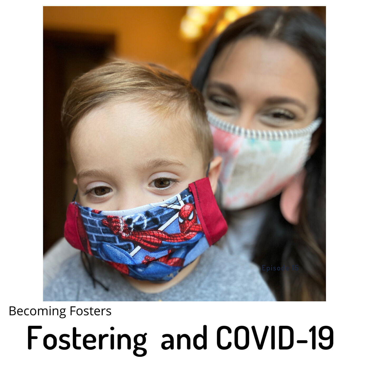 Fostering and COVID-19