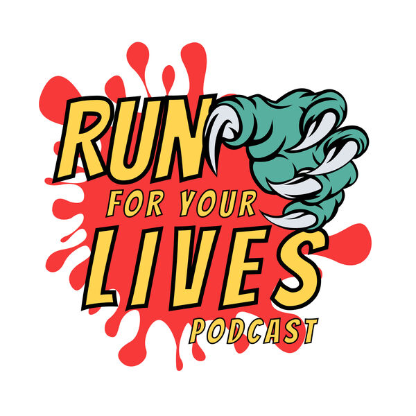Run for Your Lives Podcast Podcast Artwork Image