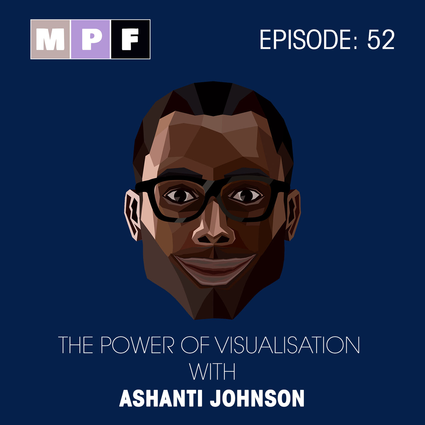 The Power of Visualisation with Ashanti Johnson