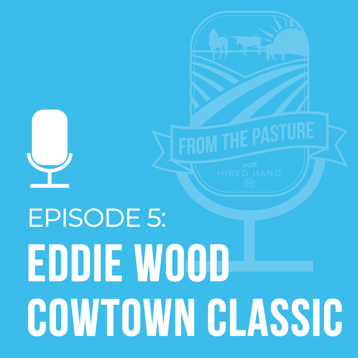 The Eddie Wood Cowtown Classic