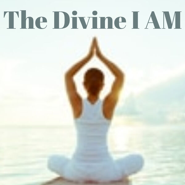 The Divine I AM Podcast Artwork Image