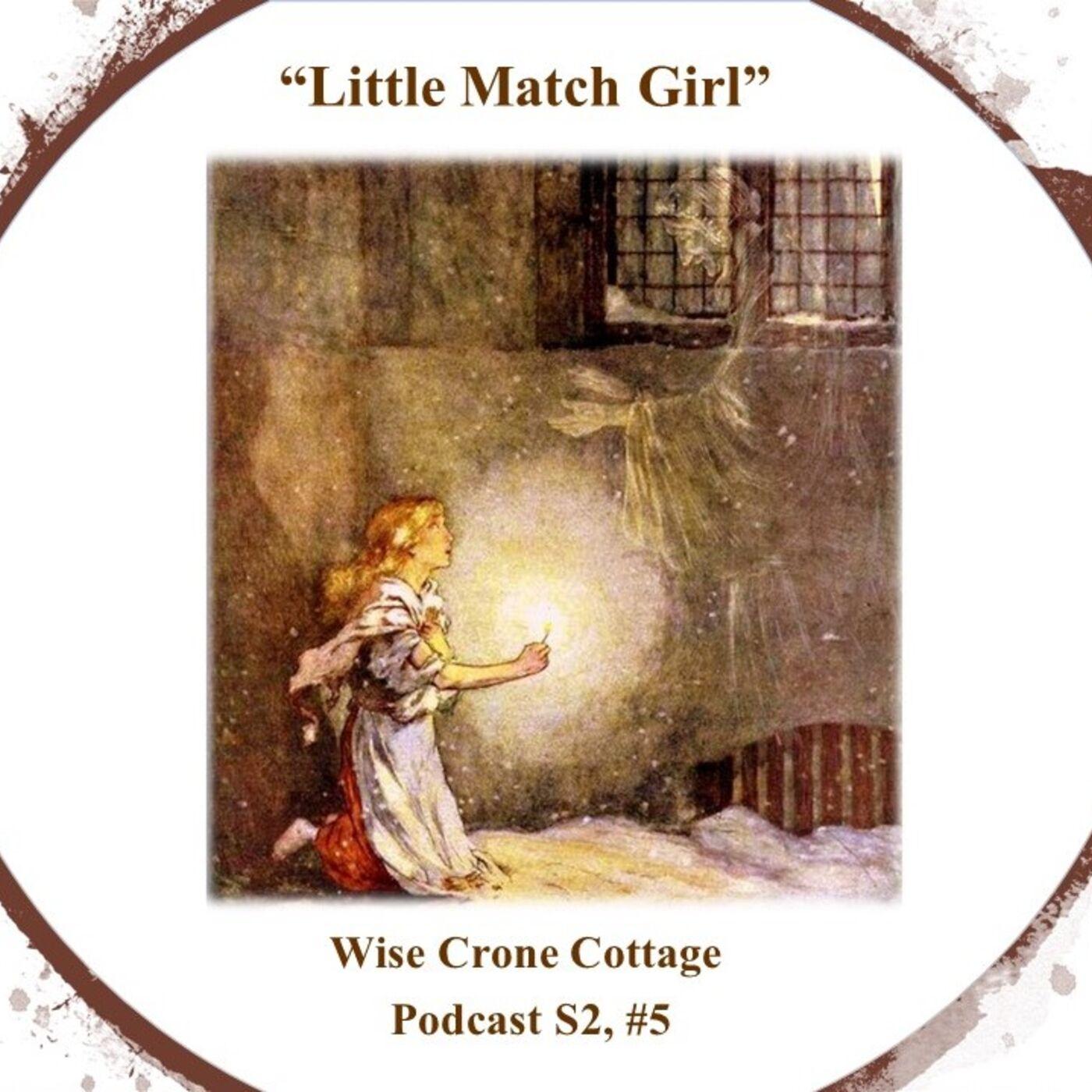 """""""The Little Match Girl"""" (S2, #5)"""