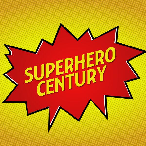 Superhero Century Podcast Artwork Image
