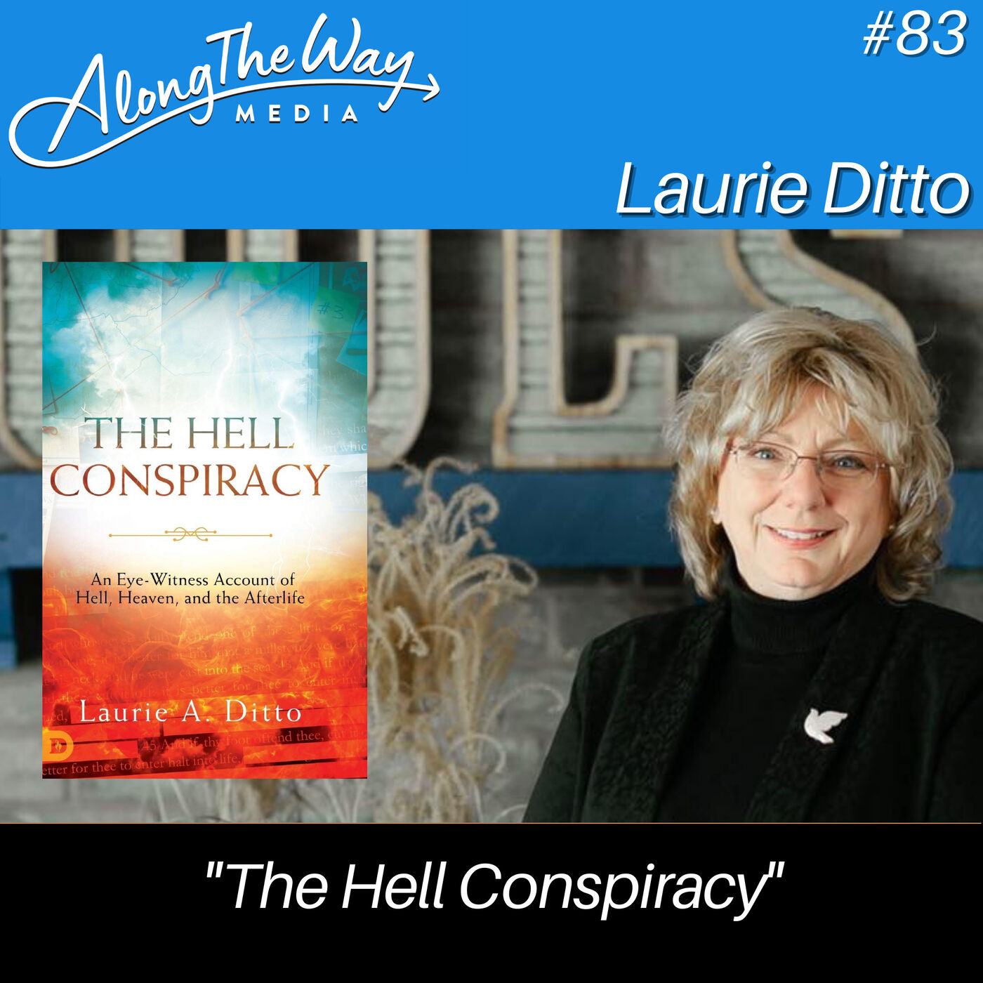 """""""The Hell Conspiracy"""" - Laurie Ditto AlongTheWay 83"""