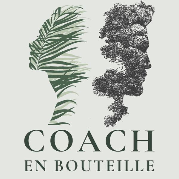 Coach En Bouteille Podcast Artwork Image