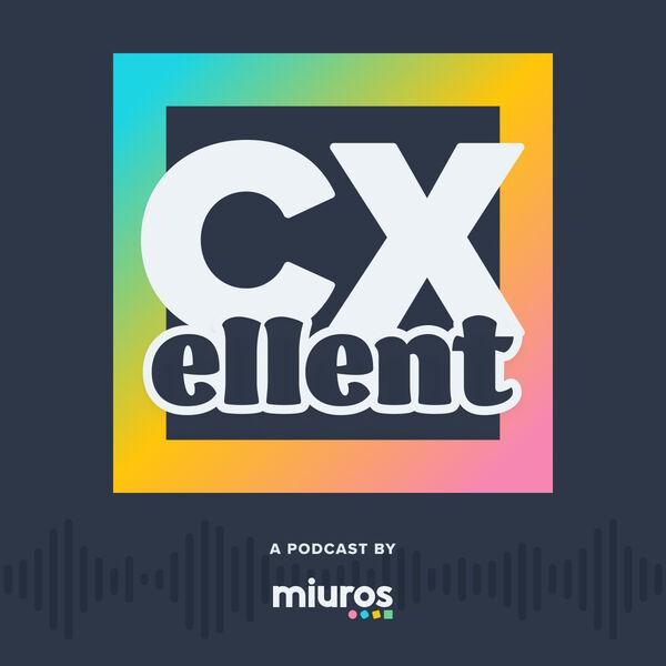 CXellent: The Miuros Podcast Podcast Artwork Image