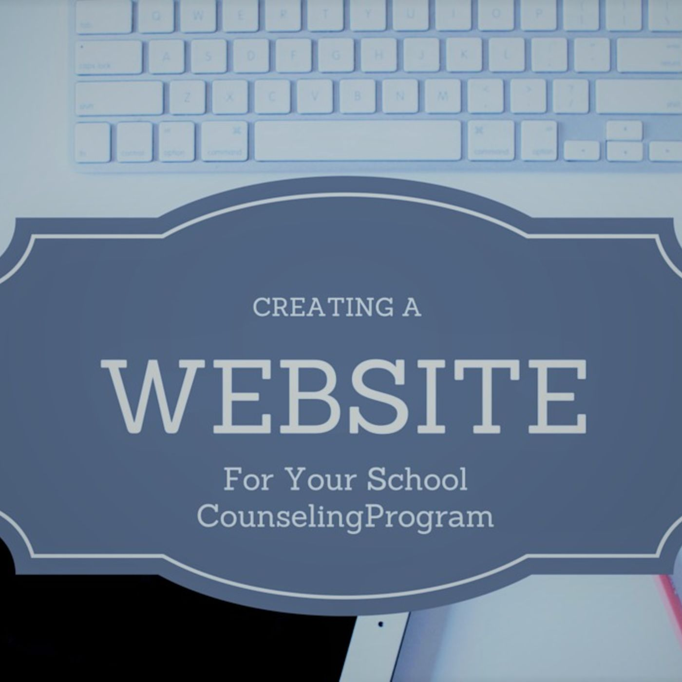 Creating School Counseling Websites
