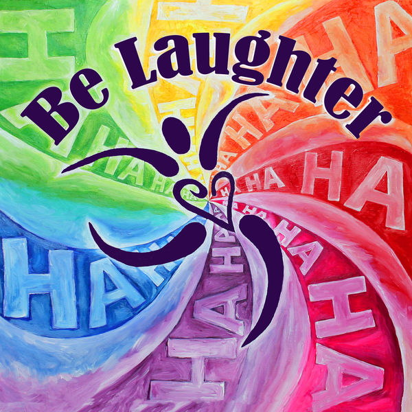 Be Laughter Podcast Artwork Image