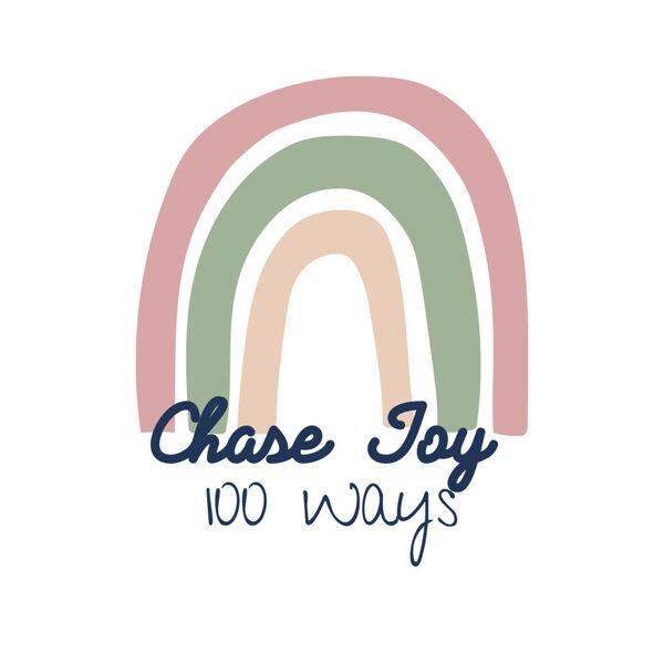 Chase Joy 100 Ways Podcast Artwork Image