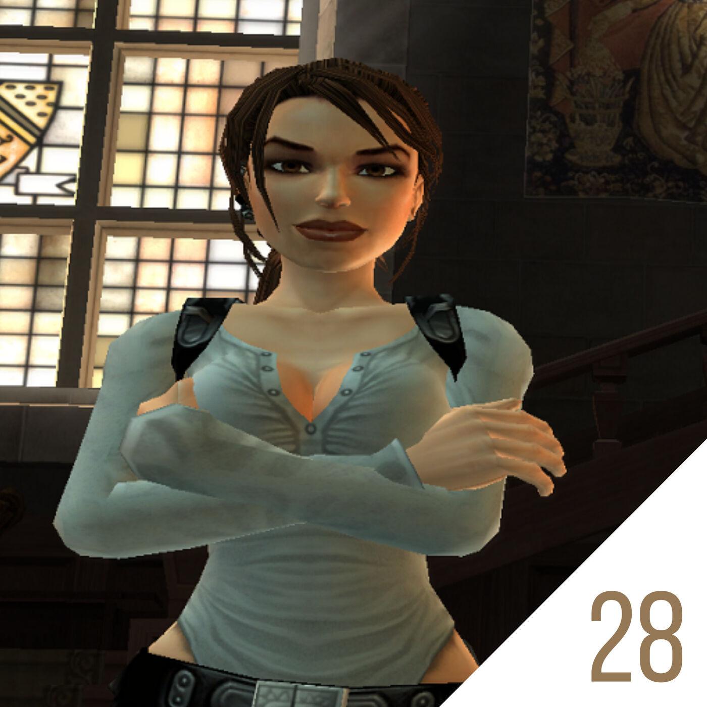 #28 How Tomb Raider: Legend Saved Lara Croft