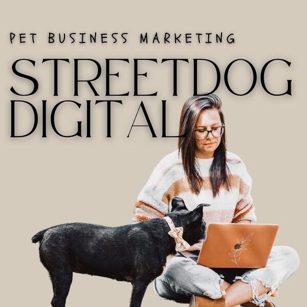 The StreetDog Digital Podcast Podcast Artwork Image