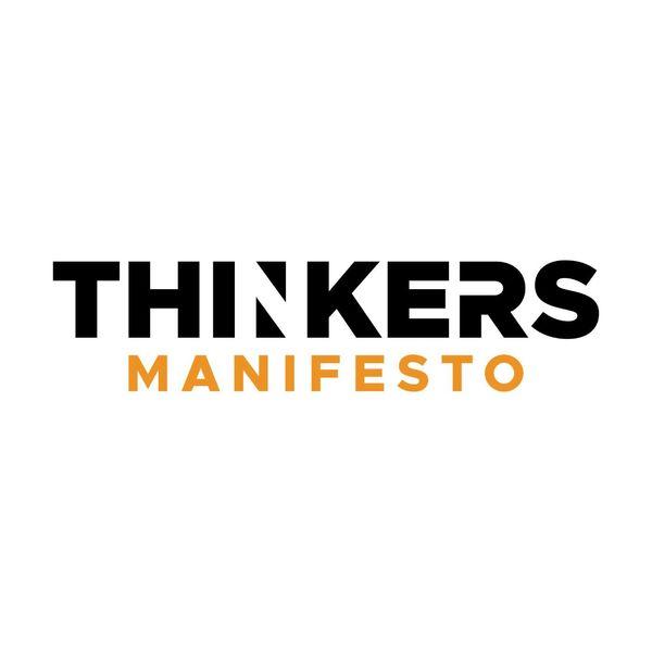 THINKERS Manifesto Podcast Artwork Image