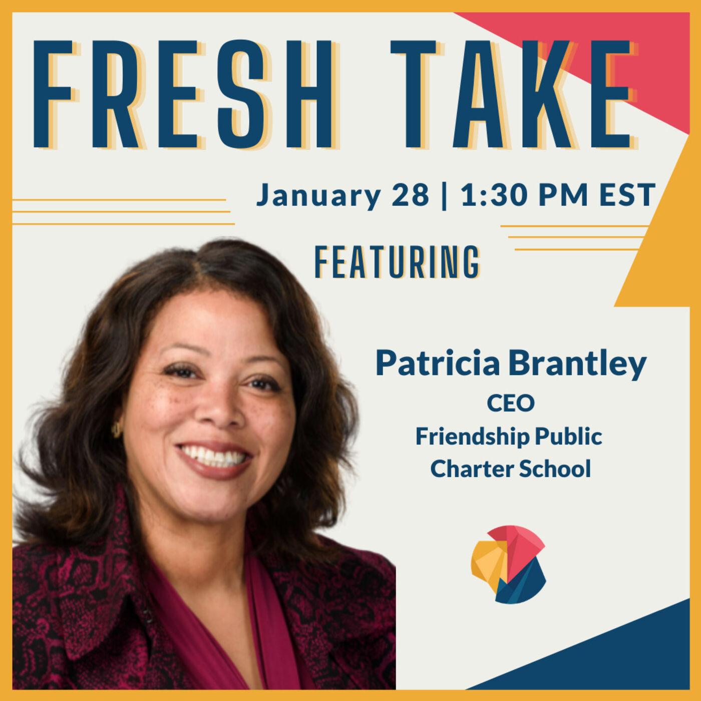 Fresh Take ft. Patricia Brantley