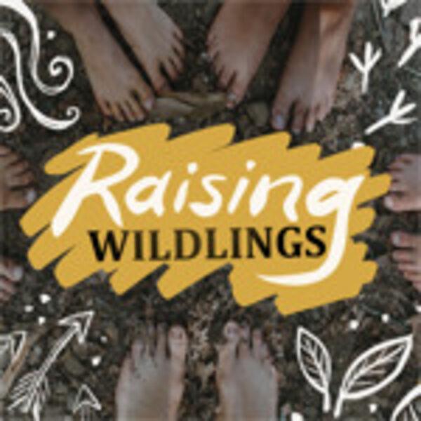 Raising Wildlings Podcast Artwork Image