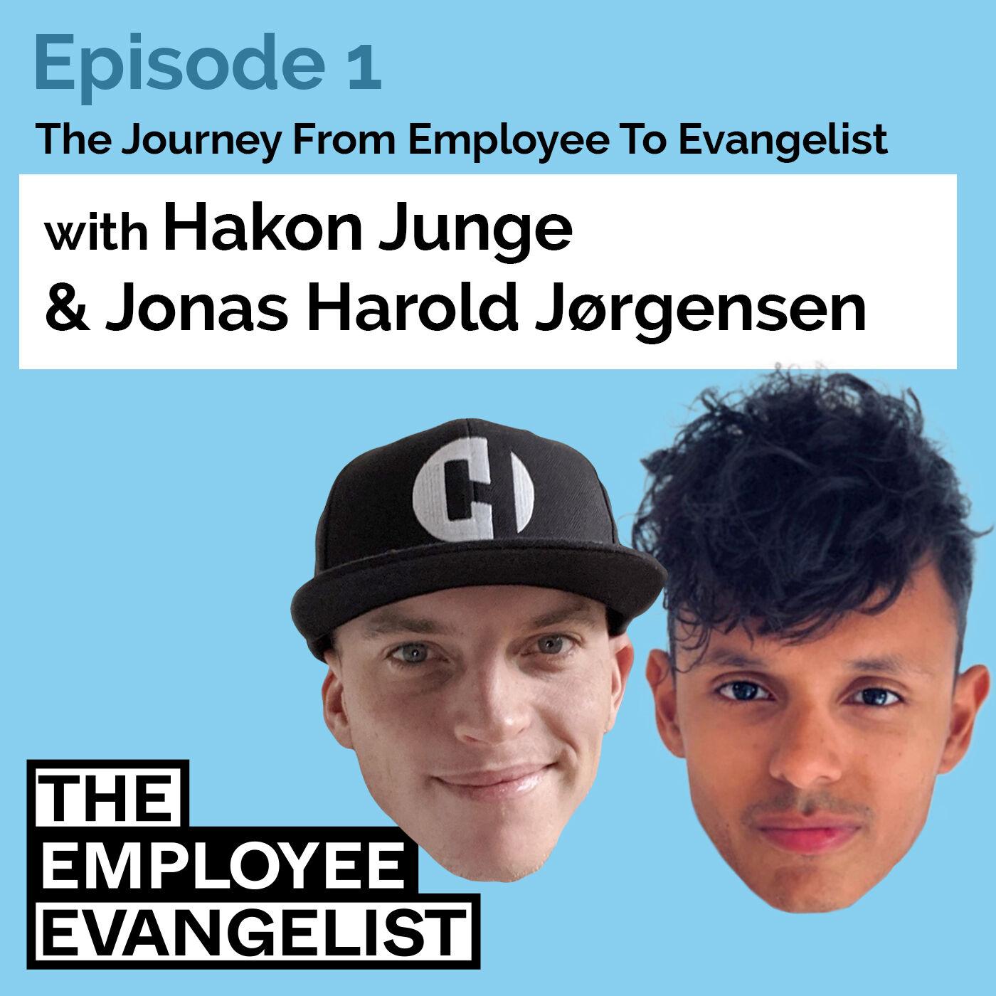 Episode 1: The Employee Evangelist with Jonas Harold Jørgensen