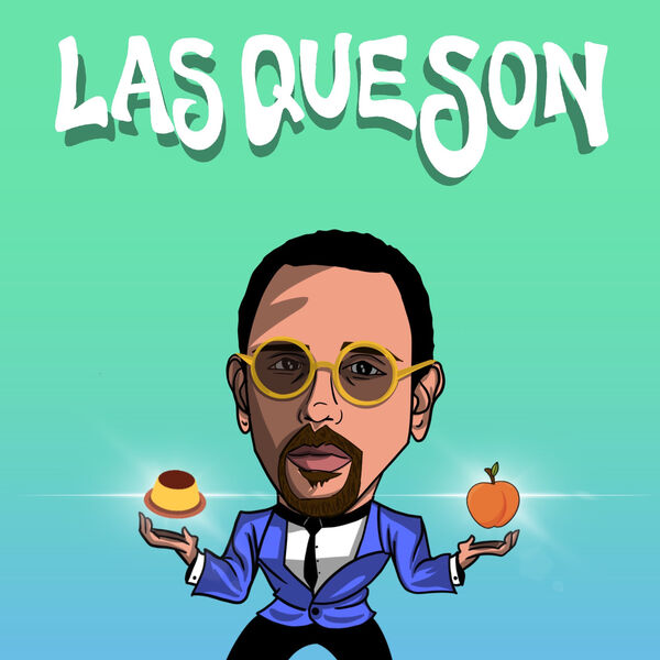 Las Que Son Podcast Artwork Image