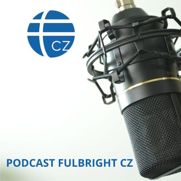 Fulbright Podcast CZ Podcast Artwork Image