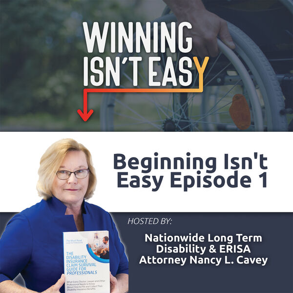 Winning Isn't Easy: Long Term Disability ERISA Claims Podcast Artwork Image