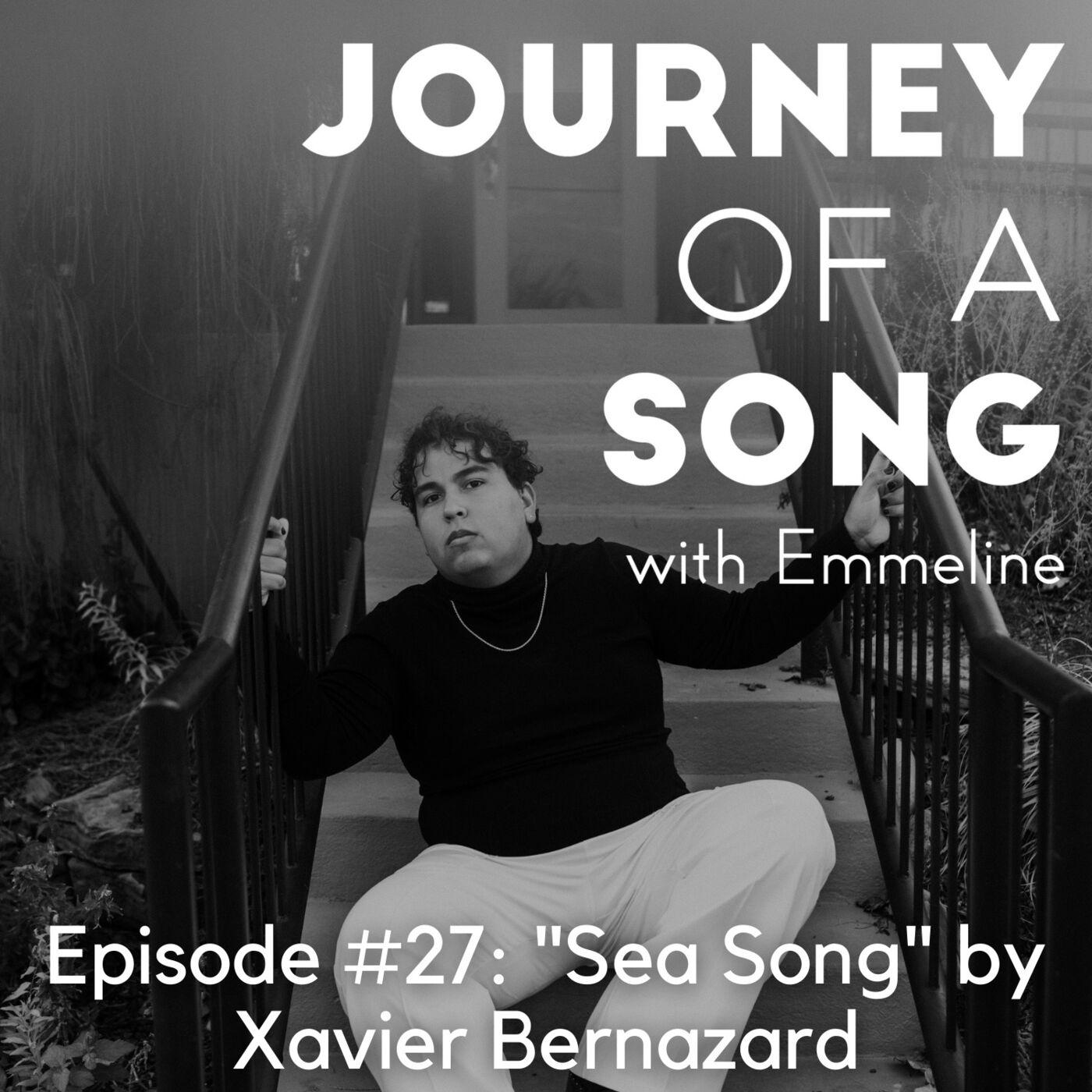 """Episode 27: """"Sea Song"""" by Xavier Bernazard"""