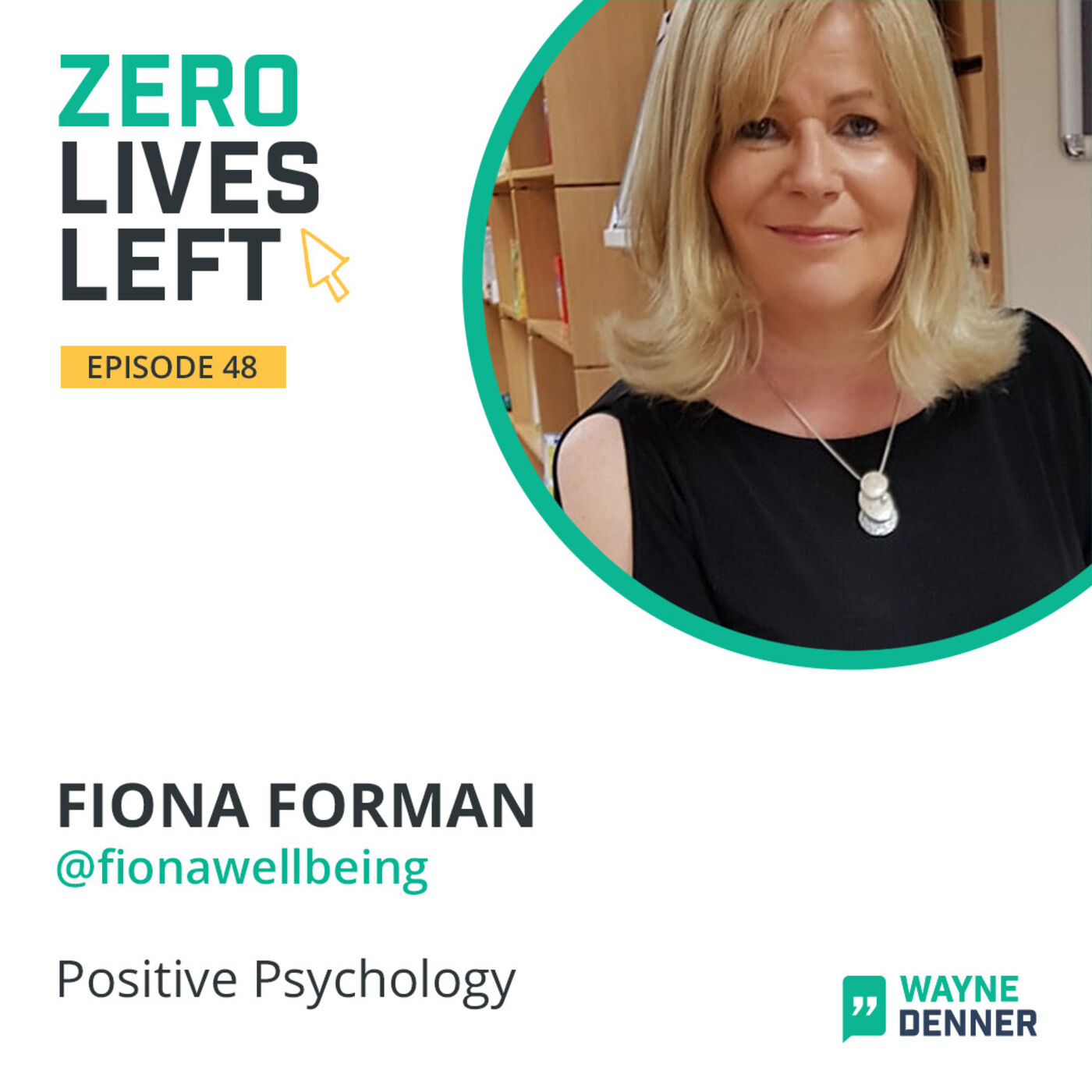 48 Interview with Fiona Forman Positive Psychology