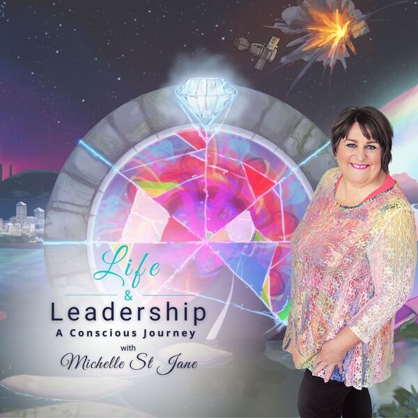 Life & Leadership: A Conscious Journey Podcast Artwork Image
