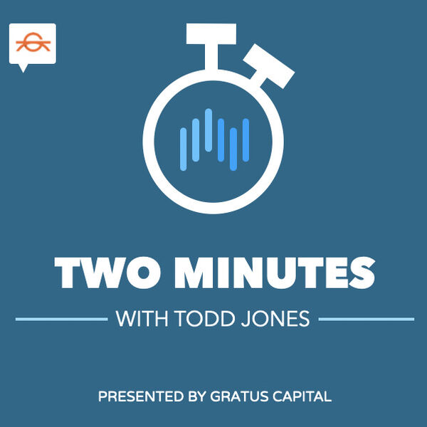 Two Minutes with Todd Jones Podcast Artwork Image