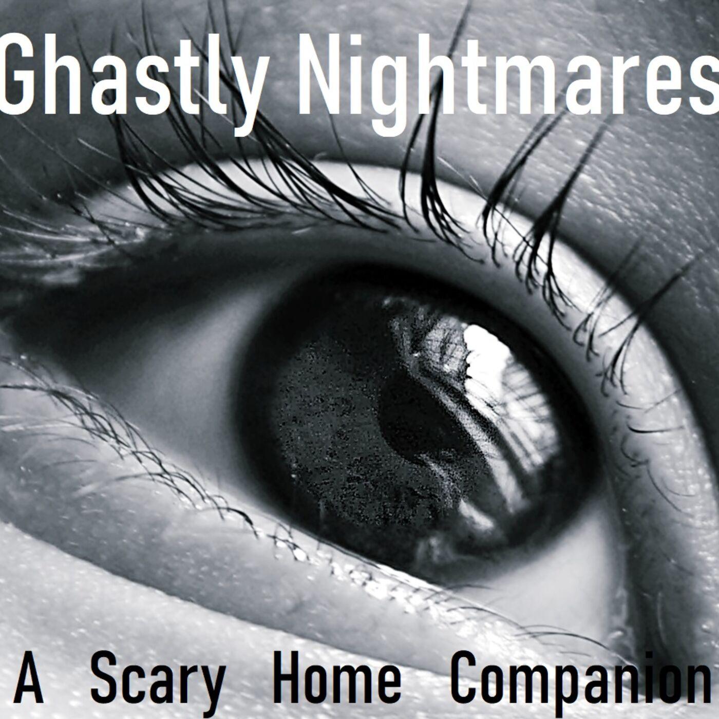 Ghastly Nightmares