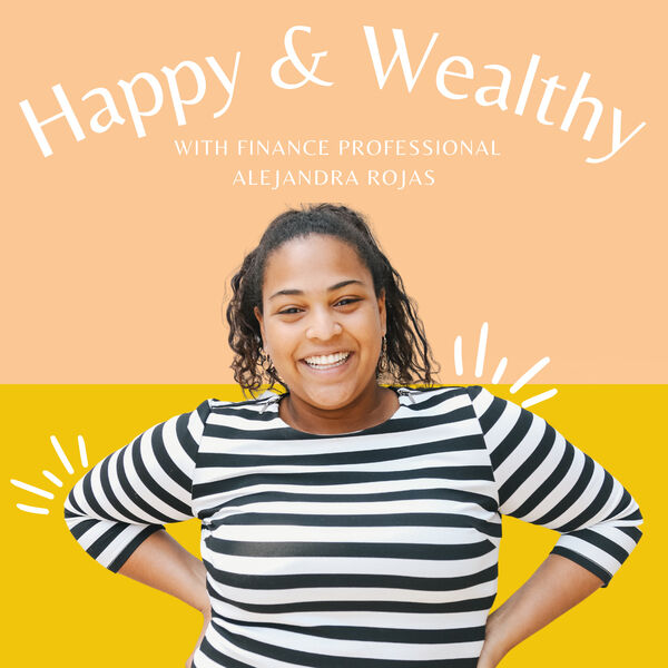 The Happy & Wealthy Podcast Podcast Artwork Image