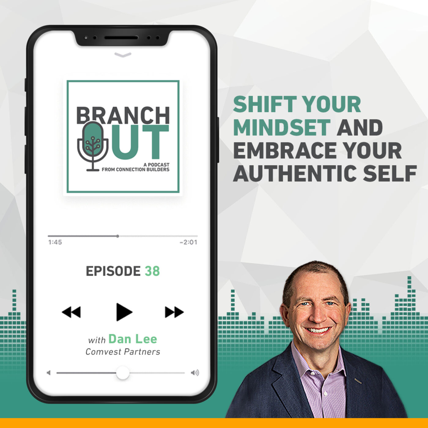 Shift Your Mindset and Embrace Your Authentic Self - Dan Lee