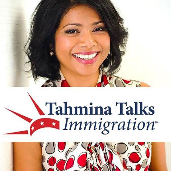 Tahmina Talks Immigration Podcast Artwork Image