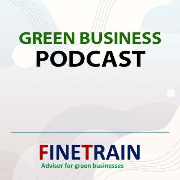 Green Business Podcast Podcast Artwork Image
