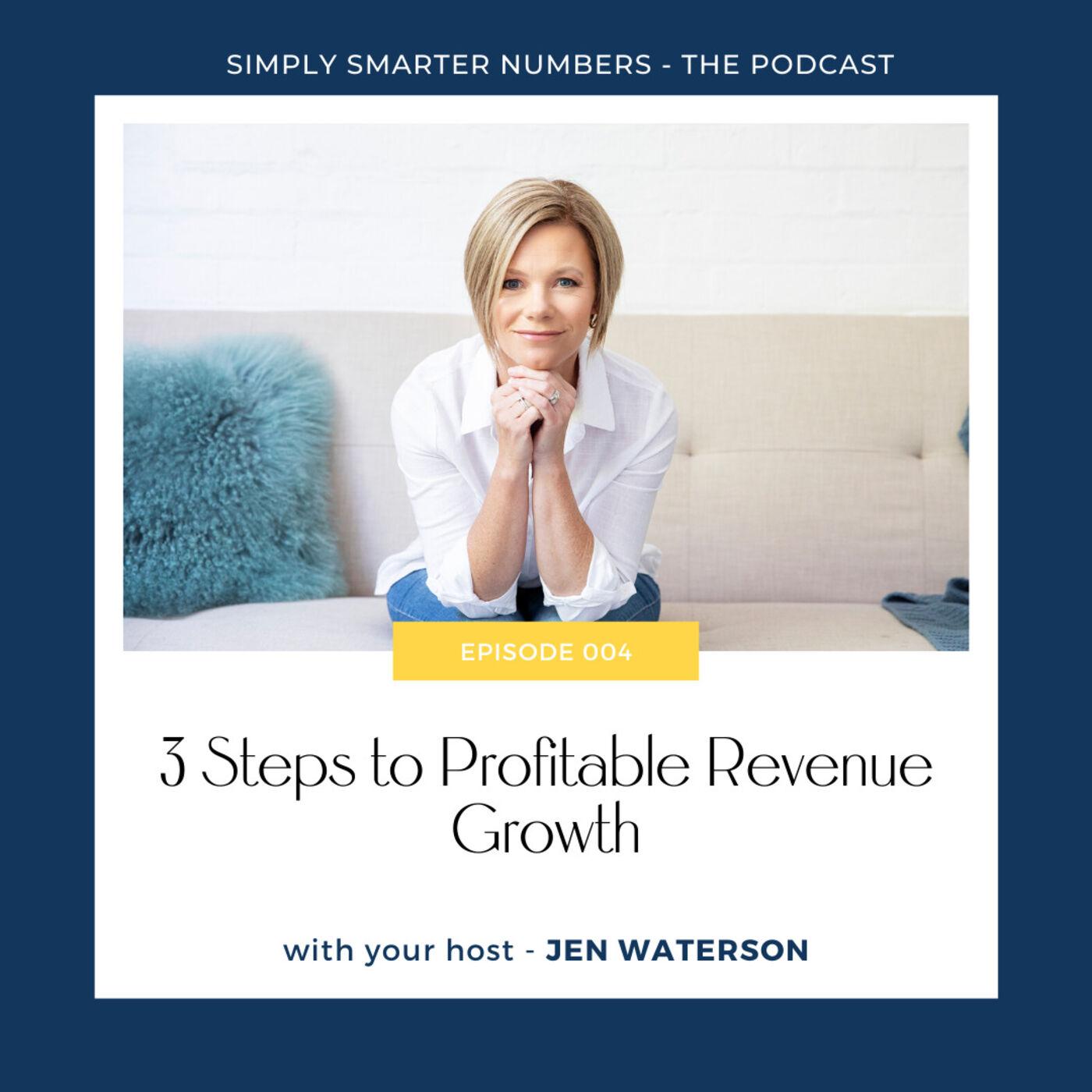 3 Steps To Profitable Revenue Growth