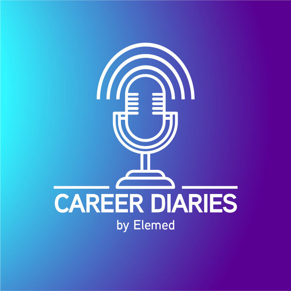Career Diaries by Elemed Podcast Artwork Image