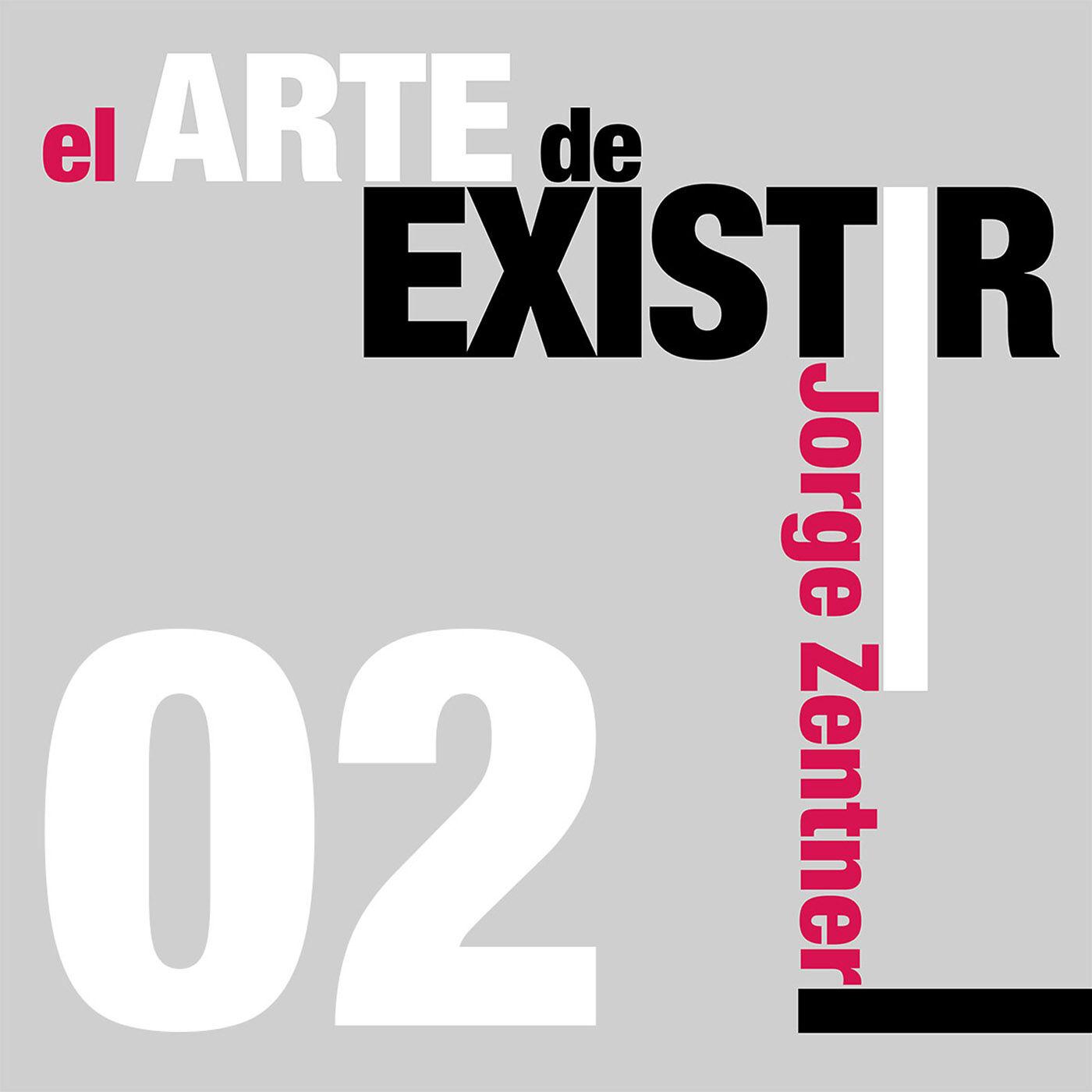 eAdE #02 - Nuestras limitaciones existenciales